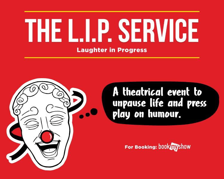 The L.I.P Service- Laughter in Progress
